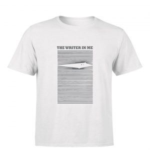Writer's tshirt : writer in me